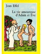 La vie amoureuse d'Adam et Éve
