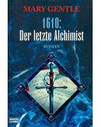 1610: Der letzte Alchimist