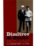 Dimitrov & Stalin 1934 - 1943 - Letters from the Soviet Archives