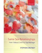 Same Sex Relationships - From 'Odious Crime' to 'Gay Marriage'