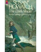 The Dark Shore - Howatch, Susan