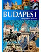 Budapest - Civilisation, Art and History