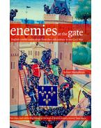 Enemies at the Gate - English Castles Under Siege from the 12th Century to the Civil War
