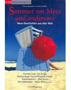 Sommer am Meer und anderswo