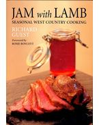 Jam with Lamb - Seasonal West Country Cooking