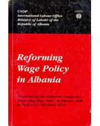 Reforming Wage Policy in Albania