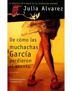 De cómo las muchachas García perdieron el acento