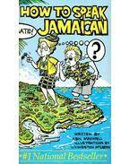 How to Speak Jamaican