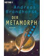 Der Metamorph
