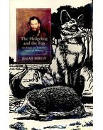 The Hedgehog and the Fox - An Essay on Tolstoy's View of History