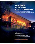 Houses for the 21st Century - Australia, India, Indonesia, Malaysia, New Zealand, Singapore, Sri Lanka, Thailand