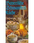 Bayerische Schmankerlküche