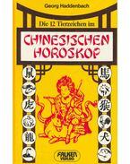 Die 12 Tierzeichen im chinesischen Horoskop