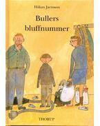Bullers bluffnummer
