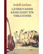 Låtskrivarens känslighet för vibrationer