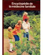 Encyclopédie de la médecine familiale
