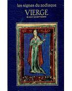 Les signes du zodiaque - VIERGE - 23 Aout - 22 Septembre