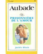 Aubade - Prisonniére de l'amour