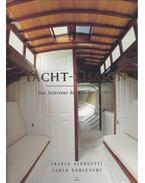 Yacht-Design - Das Interieur klassischer Yachten