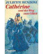 Cathérine und der Weg zum Glück (Eredeti cím: La Dame de Montsalvy)