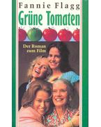 Grüne Tomaten (Eredeti cím: Fried green tomatoes at the Whistle Stop Cafe)