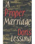 A Proper Marriage - Lessing, Doris
