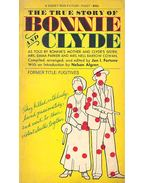 The True Story of Bonnie and Clyde - As Told By Bonnie's Mother and Clyde's Sister