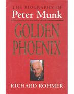 Golden Phoenix - The Biography of Peter Munk