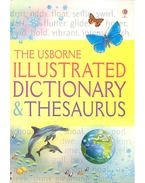 The Usborne Illustrated Dictionary & Thesaurus