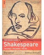 The Rough Guide to Shakespeare - The Plays - The Poems - The Life