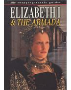 Elizabeth I & the Armada