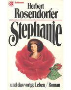 Stephanie und das vorige Leben