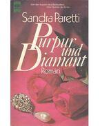 Purpur und Diamant