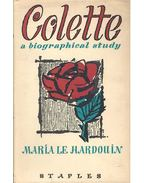 Colette: A Biographical Study