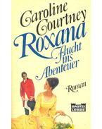 Roxana - Fluch ins Abenteuer (Eredeti cím: Intriguing Lady)