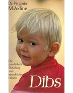 Dibs - Die wunderbare Entfaltung eines menschlichen Wesens (Eredeti cím: Dibs In Search Of Self)