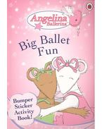 Angelina Ballerina - Big Ballet Fun - Bumper Sticker Activity Book!
