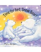Time for Bed, Snow Bear!