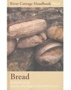 River Cottage Handbook No. 3 - Bread