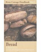 River Cottage Handbook No. 3 - Bread