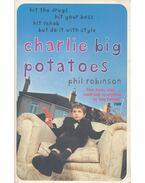 Charlie Big Potatoes