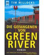 Die Gefangenen von Green River (Eredeti cím: Green River Rising)