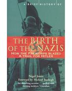 A Brief History of the Birth of the Nazis - How the Freikorps Blazed a Trail for Hitler