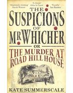 The Suspicions of Mr, Whicher - Or: The Murder at Road Hill House