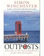 Outposts - Journeys to the Surviving Relics of the British Empire