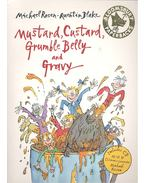 Mustard, Custard, Grumble Belly and Gravy - Includes CD READ by Children's Laureate Michael Rosen