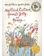 Mustard, Custard, Grumble Belly and Gravy - Includes CD READ by Children's Laureate Michael Rosen