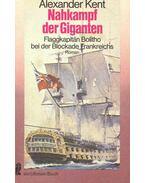Nahkampf der giganten - Flaggkapitän Bolitho bei der Blockade Frankreichs (Eredeti cím: Form Line of Battle!)