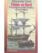 Fieber an Bord - Fregattenkapitän Bolitho in Polynesien (Eredeti cím: Passage to Mutiny)