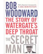 The Secret Man - The Story of Watergate's Deep Throat